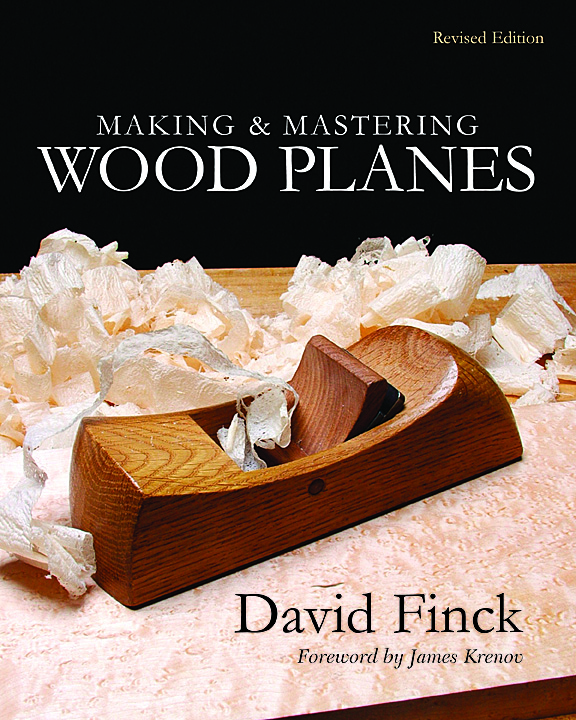 Making and Mastering Wood Planes -- book and DVD by David Finck